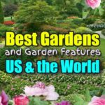 The Best Gardens and Garden Features in America and Around the World