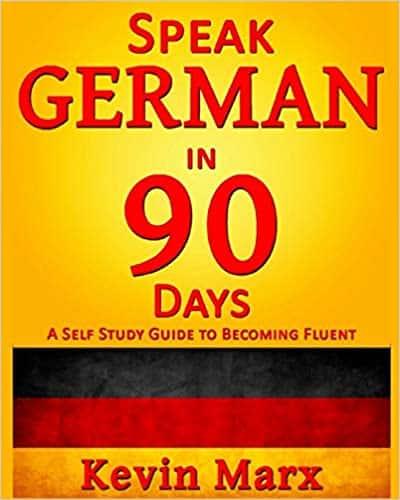Speak German in 90 Days